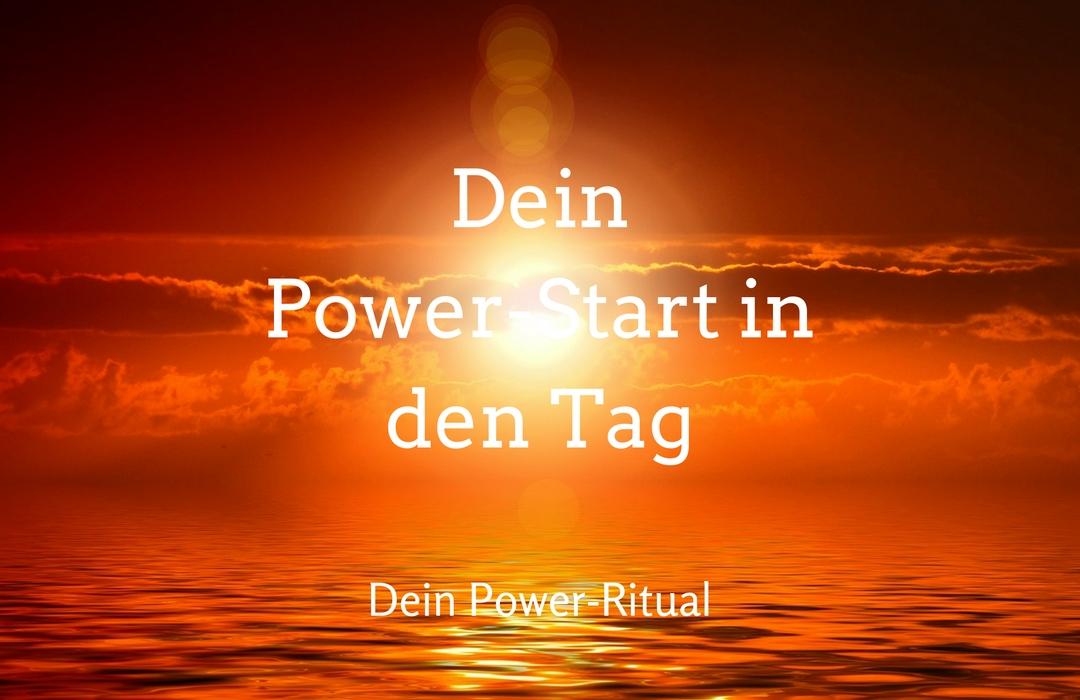 Dein Power-Ritual - So startest du in 15 Minuten sanft in deinen Tag